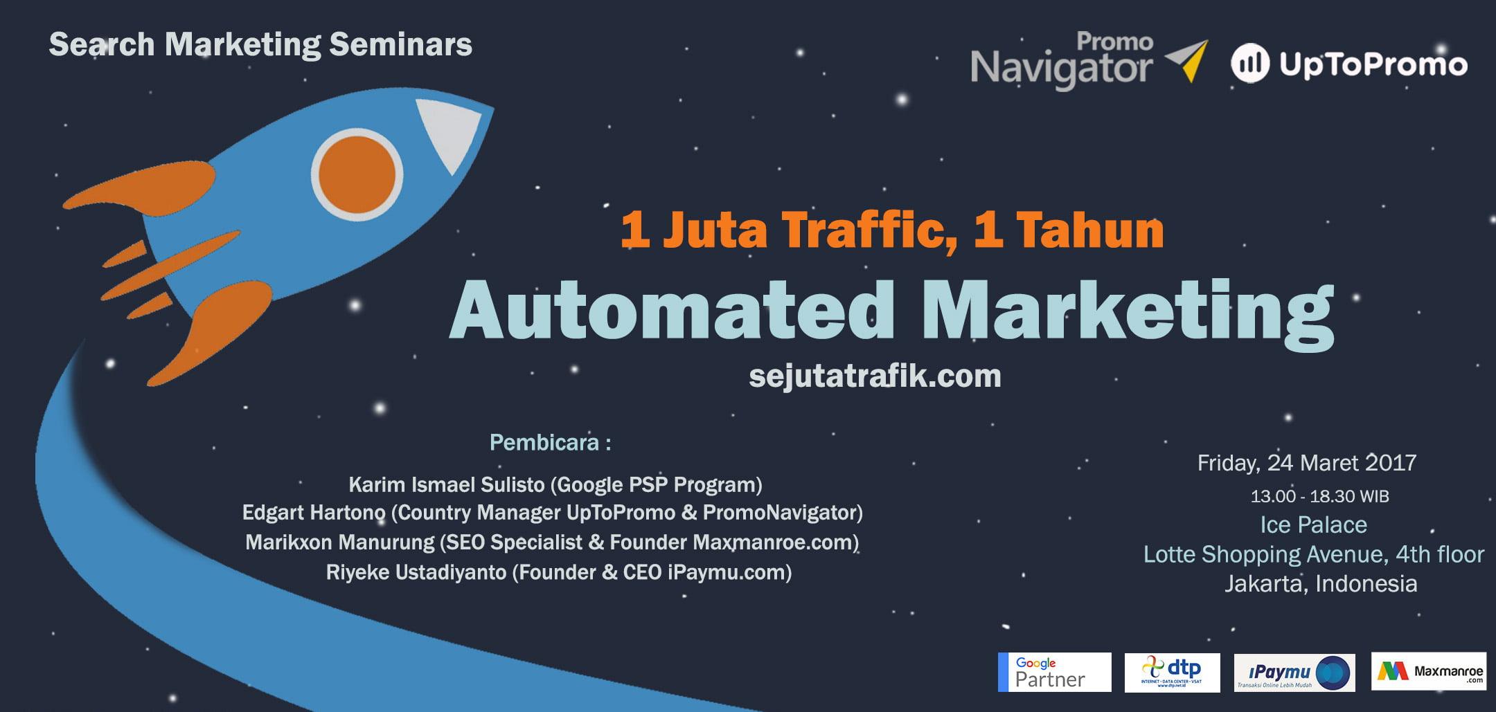 Seminar-Search-Engine-Automated-Marketing-1-Juta-Traffic-1-Tahun-1