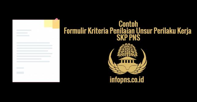 [SAMPEL] Formulir Kriteria Penilaian Unsur Perilaku Kerja SKP PNS 1